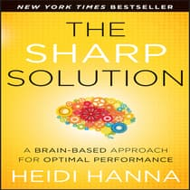 The Sharp Solution by Heidi Hanna audiobook