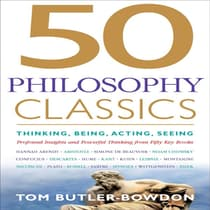 50 Philosophy Classics by Tom Butler-Bowdon audiobook