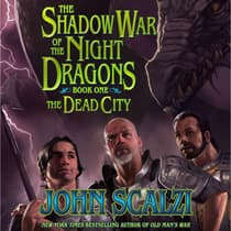 Shadow War of the Night Dragons, Book One: The Dead City: Prologue by John Scalzi audiobook