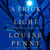 A Trick of the Light by Louise Penny audiobook