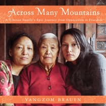 Across Many Mountains by Yangzom Brauen audiobook