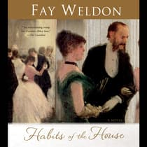 Habits of the House by Fay Weldon audiobook