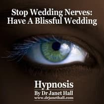 Stop Wedding Nerves by Janet Hall audiobook
