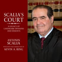 Scalia's Court by Kevin A. Ring audiobook