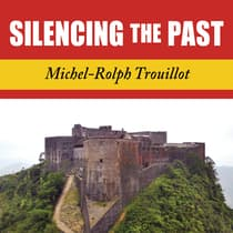 Silencing the Past by Michel-Rolph Trouillot audiobook