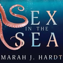 Sex in the Sea by Marah J. Hardt audiobook