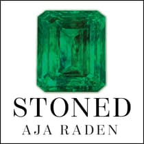 Stoned by Aja Raden audiobook
