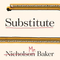 Substitute by Nicholson Baker audiobook