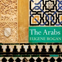 The Arabs by Eugene Rogan audiobook