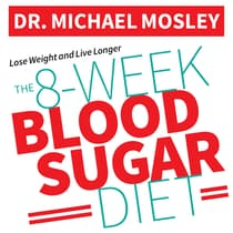 The 8-Week Blood Sugar Diet by Michael Mosley audiobook