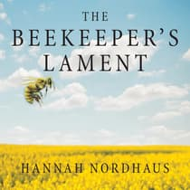 The Beekeeper's Lament by Hannah Nordhaus audiobook