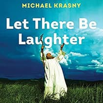 Let There Be Laughter by Michael Krasny audiobook