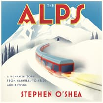 The Alps by Stephen O'Shea audiobook