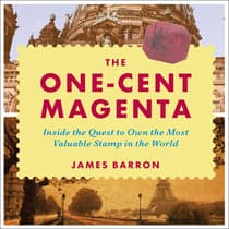 The One-Cent Magenta by James Barron audiobook
