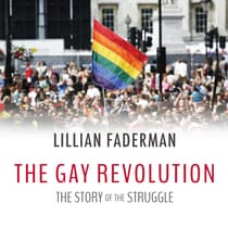 The Gay Revolution by Lillian Faderman audiobook