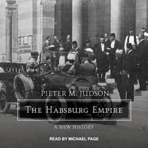 The Habsburg Empire by Pieter M. Judson audiobook