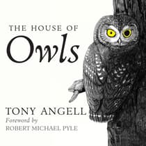 The House of Owls by Tony Angell audiobook