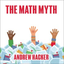 The Math Myth by Andrew Hacker audiobook