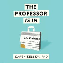 The Professor Is In by Karen Kelsky audiobook