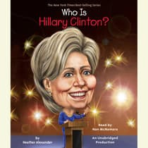 Who Is Hillary Clinton? by Heather Alexander audiobook