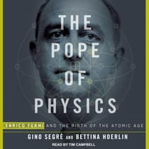 The Pope of Physics by Gino Segrè audiobook