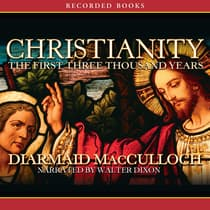 Christianity by Diarmaid MacCulloch audiobook
