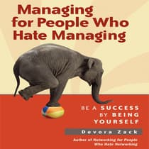 Managing for People Who Hate Managing by Devora Zack audiobook