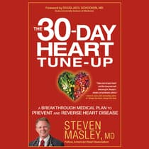 The 30-Day Heart Tune-Up by Steven Masley audiobook