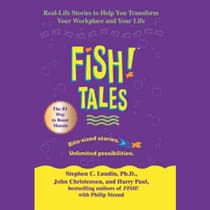 Fish! Tales by Stephen C.  Lundin audiobook