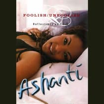 Foolish/Unfoolish by Ashanti Douglas audiobook