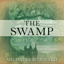 The Swamp by Michael Grunwald audiobook