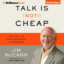 Talk Is (Not!) Cheap by Jim McCann audiobook