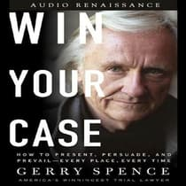 Win Your Case by Gerry Spence audiobook