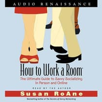 How to Work a Room by Susan RoAne audiobook