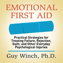 Emotional First Aid by Guy Winch audiobook