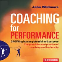 Coaching for Performance by John Whitmore audiobook