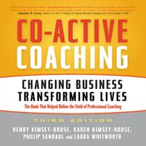 Co-Active Coaching Third Edition by Henry Kimsey-House audiobook