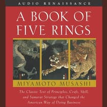 A Book of Five Rings by Miyamoto Musashi audiobook