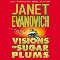 Visions of Sugar Plums by Janet Evanovich audiobook