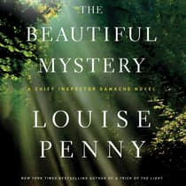 The Beautiful Mystery by Louise Penny audiobook