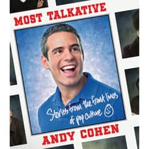 Most Talkative by Andy Cohen audiobook