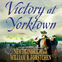 Victory at Yorktown by Newt Gingrich audiobook