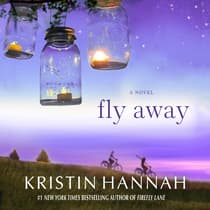 Fly Away by Kristin Hannah audiobook