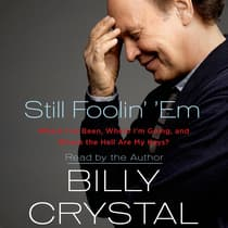 Still Foolin' 'Em by Billy Crystal audiobook