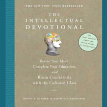The Intellectual Devotional by David S. Kidder audiobook