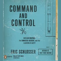 Command and Control by Eric Schlosser audiobook