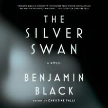 The Silver Swan by Benjamin Black audiobook