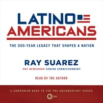 Latino Americans by Ray Suarez audiobook
