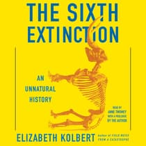 The Sixth Extinction by Elizabeth Kolbert audiobook