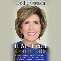 If My Heart Could Talk by Dodie Osteen audiobook
